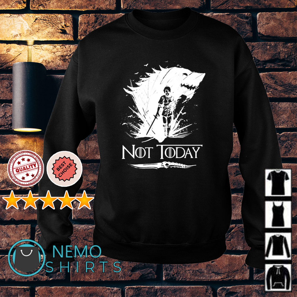 Game Of Thrones Arya not today Sweater