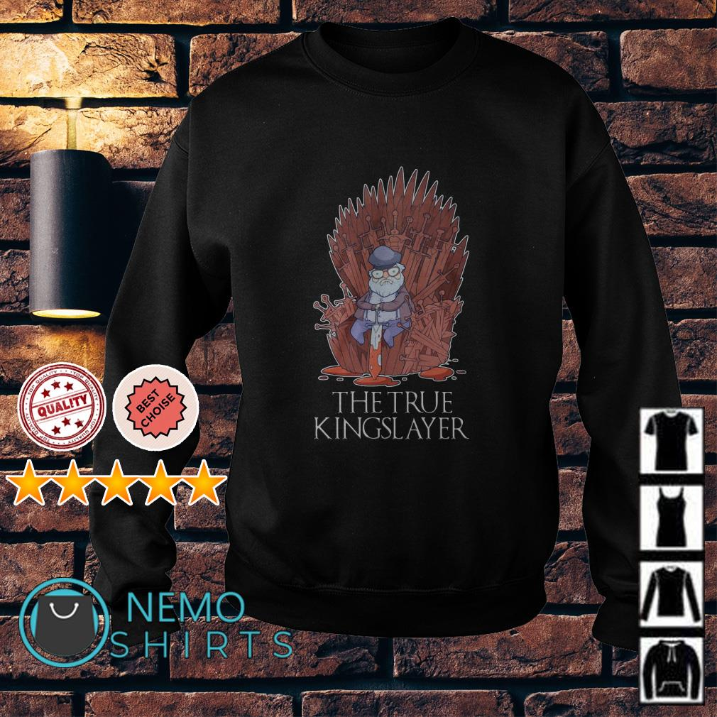 Game Of Thrones George RR Martin the true kingslayer Sweater