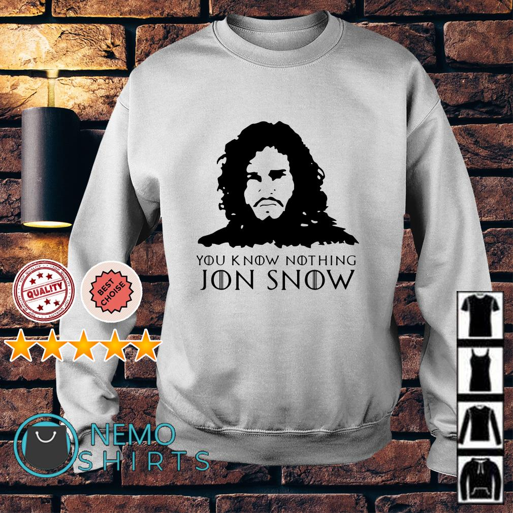 Game Of Thrones you know nothing Jon Snow Sweater