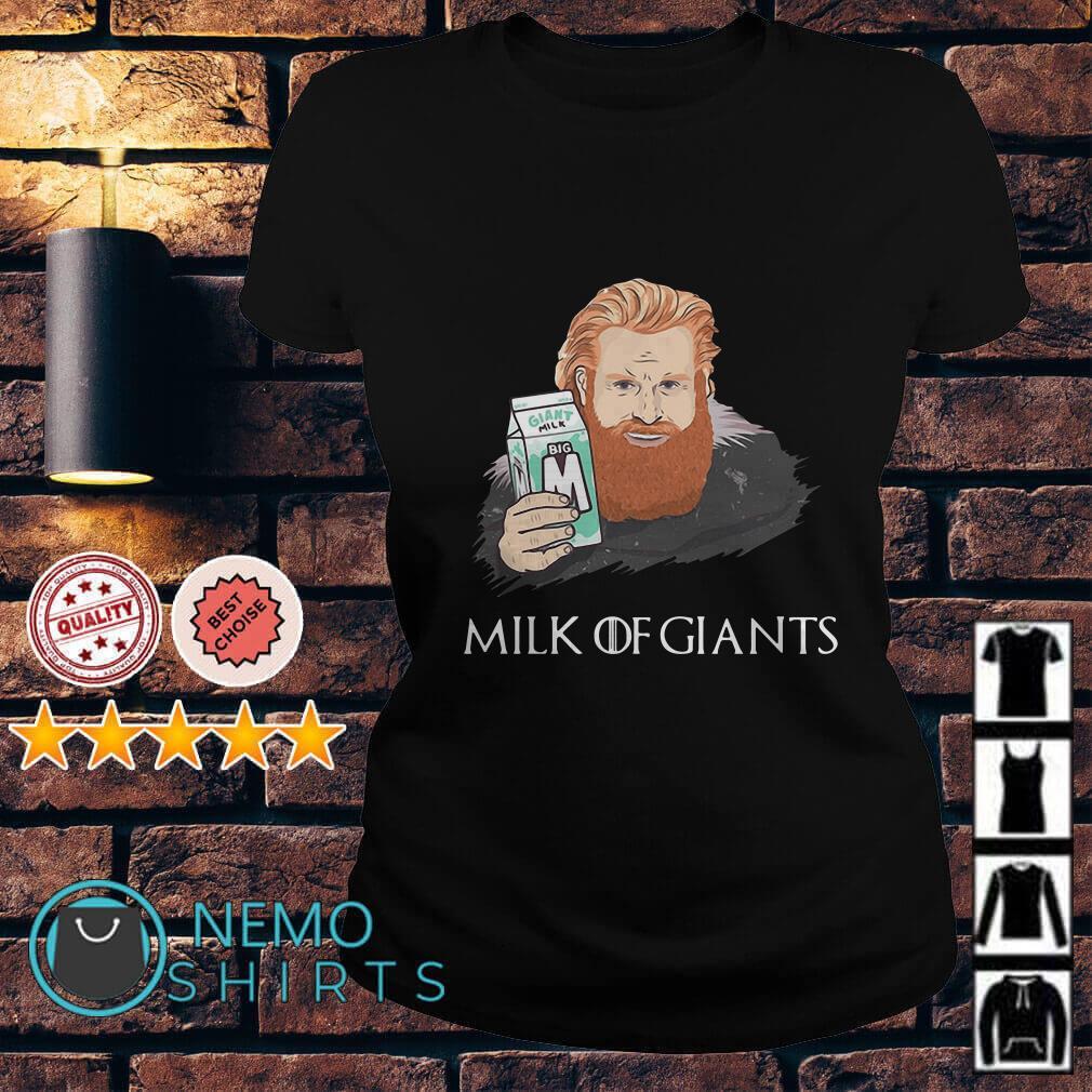 Game Of Thrones Tormund Giantsbane milk of giants Ladies Tee