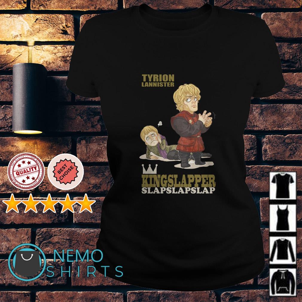 Game Of Thrones Tyrion Lannister kingslapper slapslapslap Ladies tee