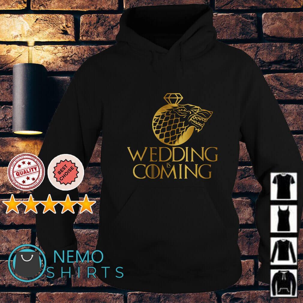 Game of Thrones Stark Wolf wedding is coming Hoodie