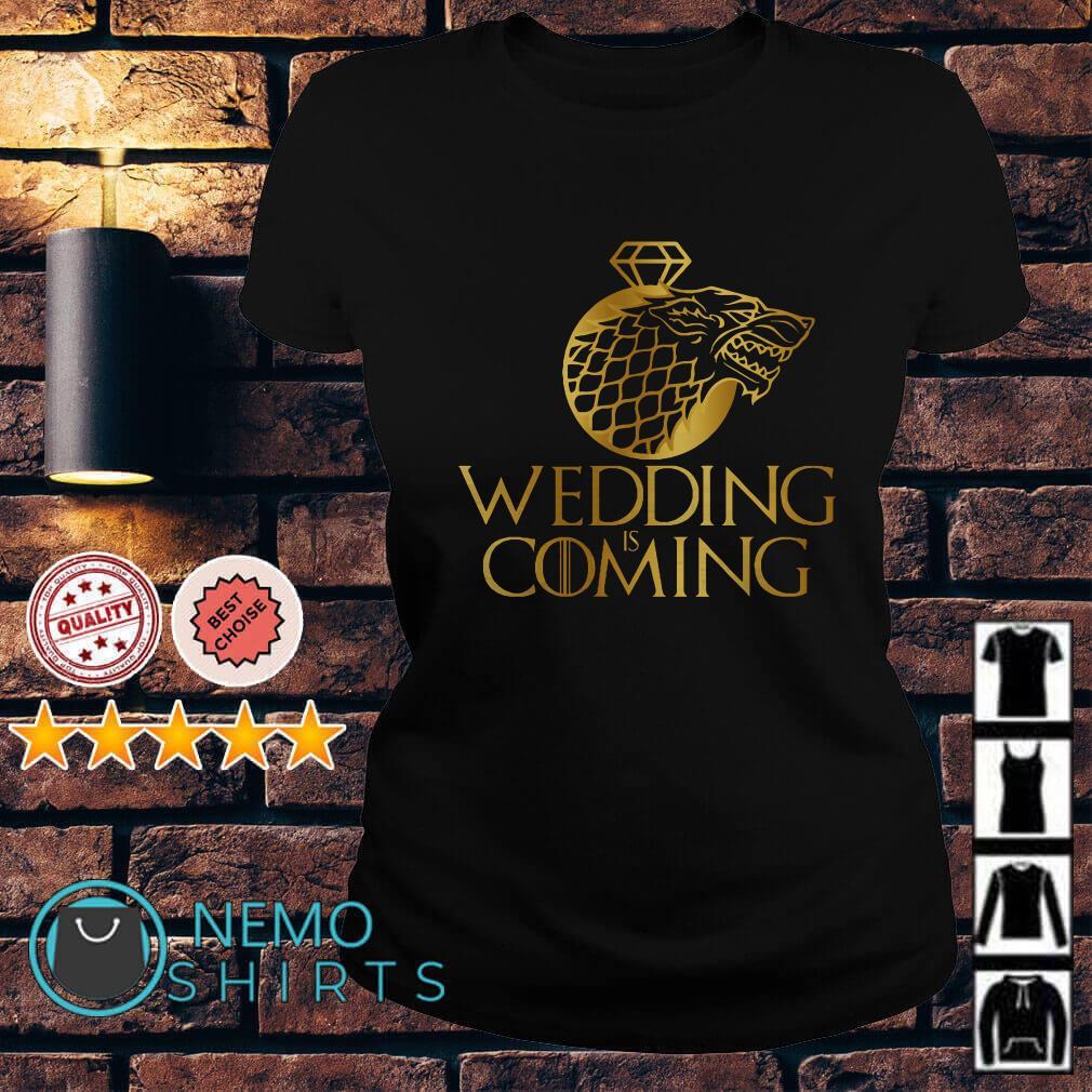 Game of Thrones Stark Wolf wedding is coming Ladies Tee