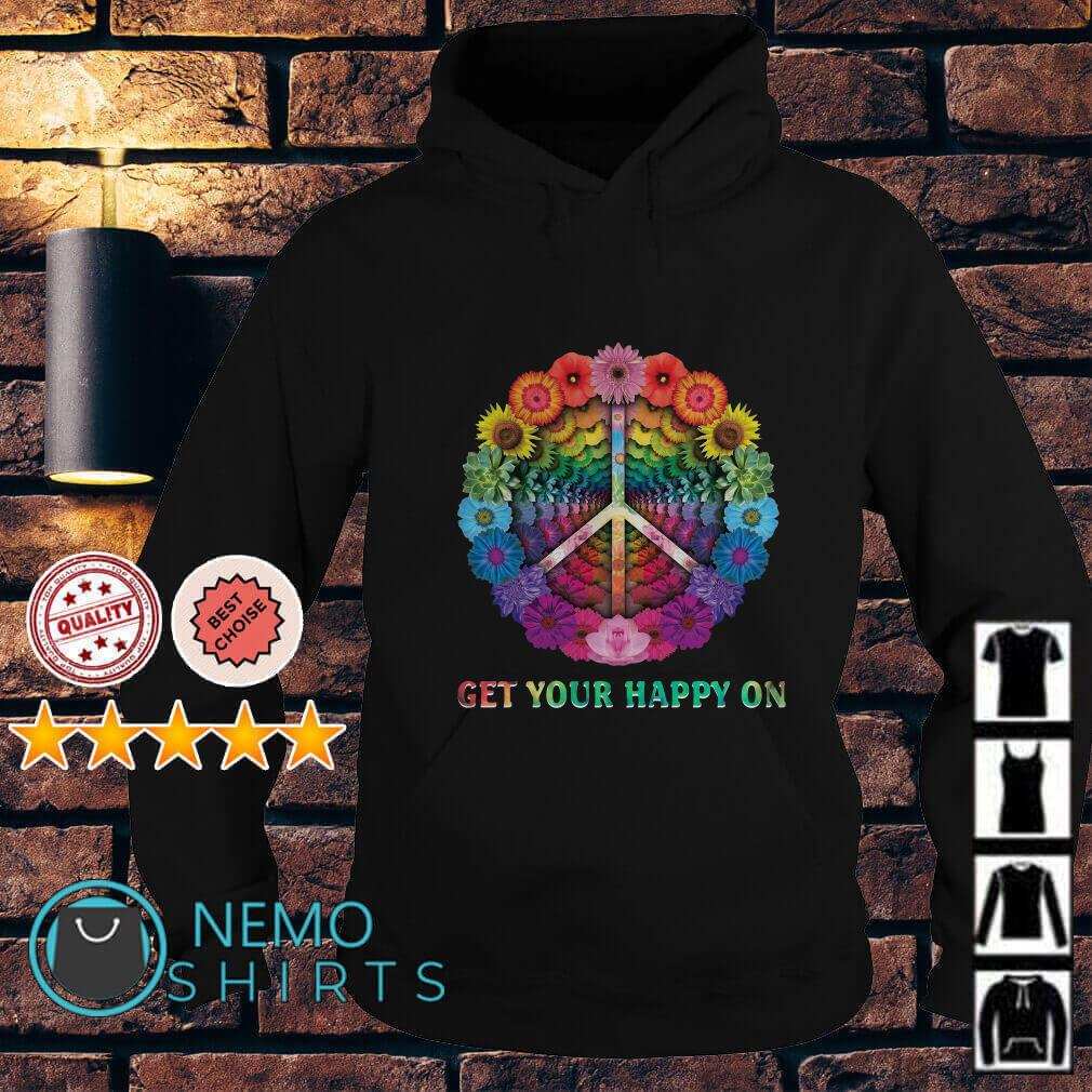 Hippe Flower Get your happy on Hoodie
