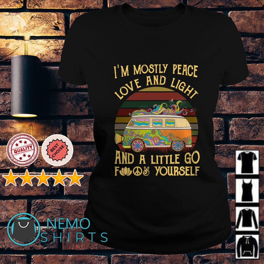 Hippie car I'm mostly peace love and light and a little go fuck yourself vintage Ladies Tee
