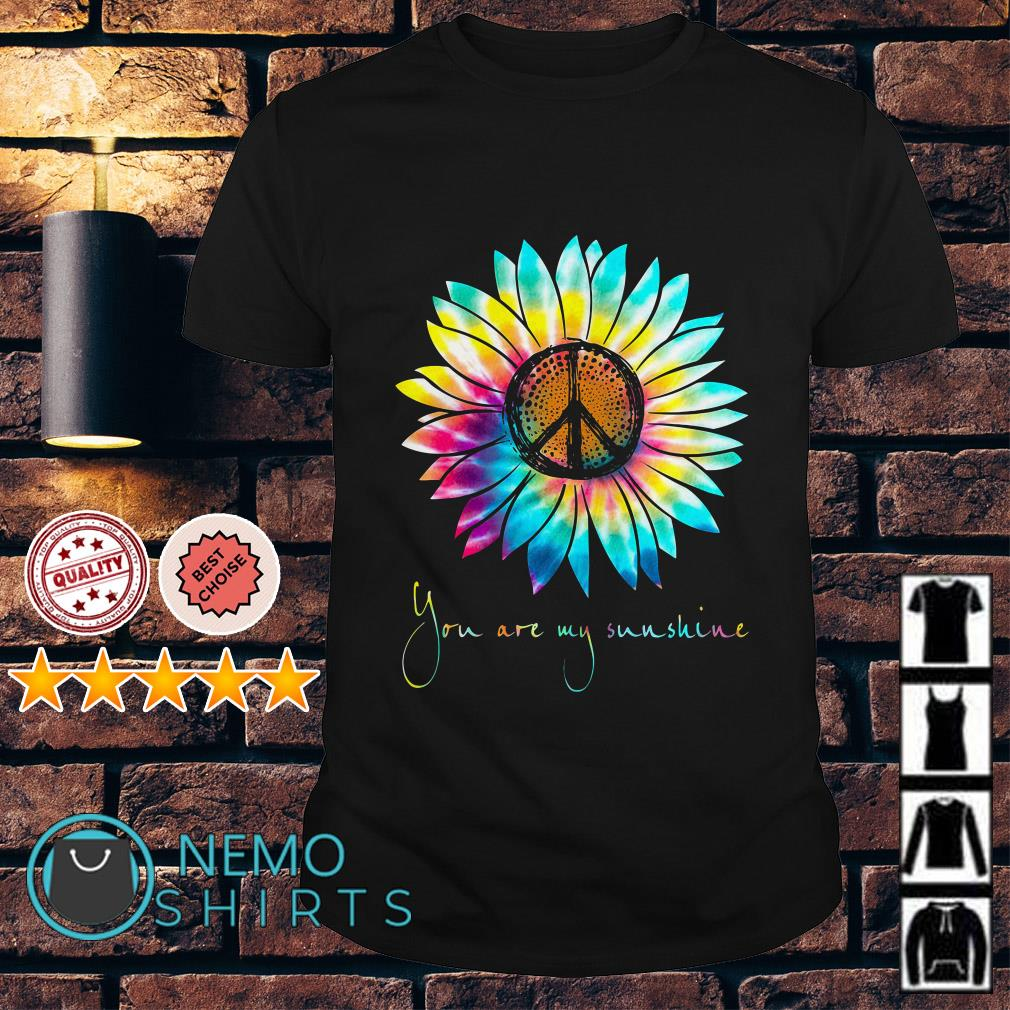 Hippie Sunflower you are my sunshine shirt