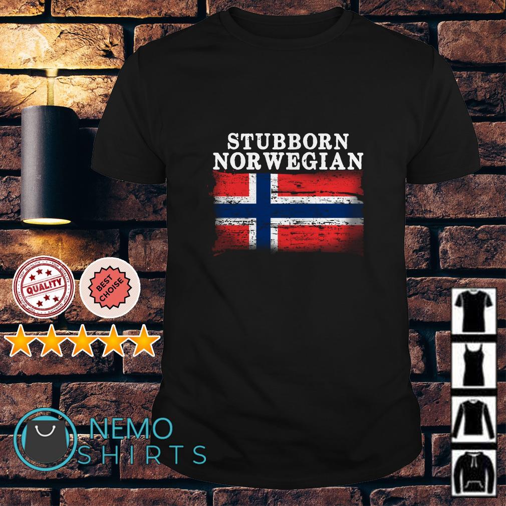 Iceland Flag stubborn nor wegian shirt