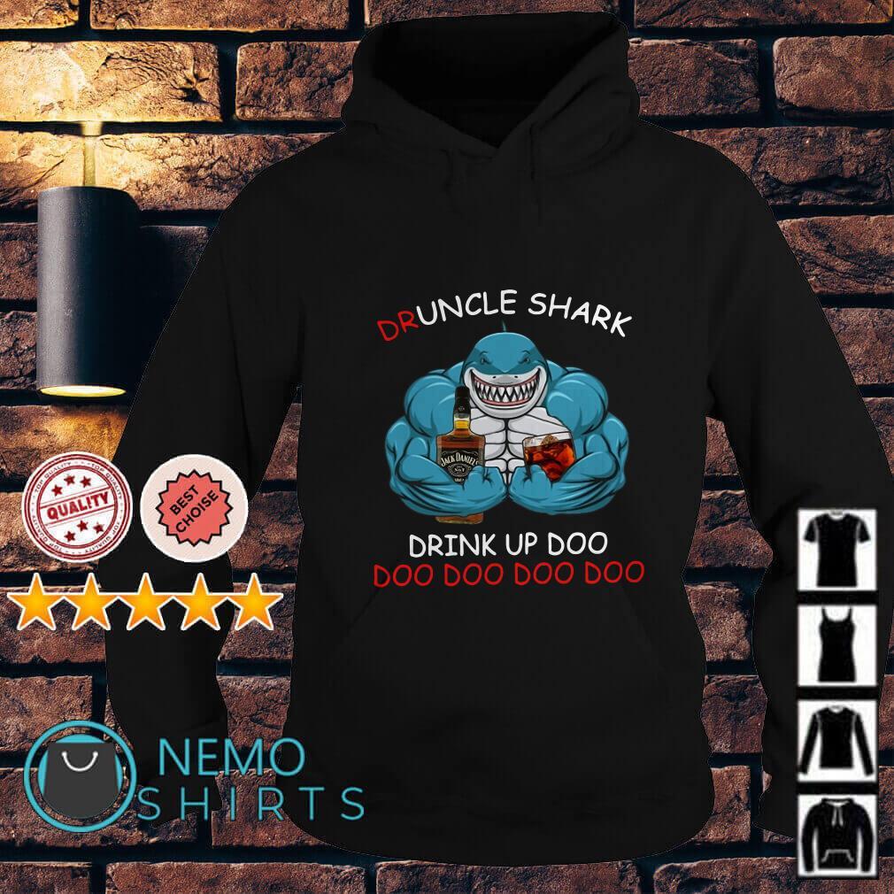 Jack Daniel's Druncle Shark drink up Doo doo doo doo Hoodie
