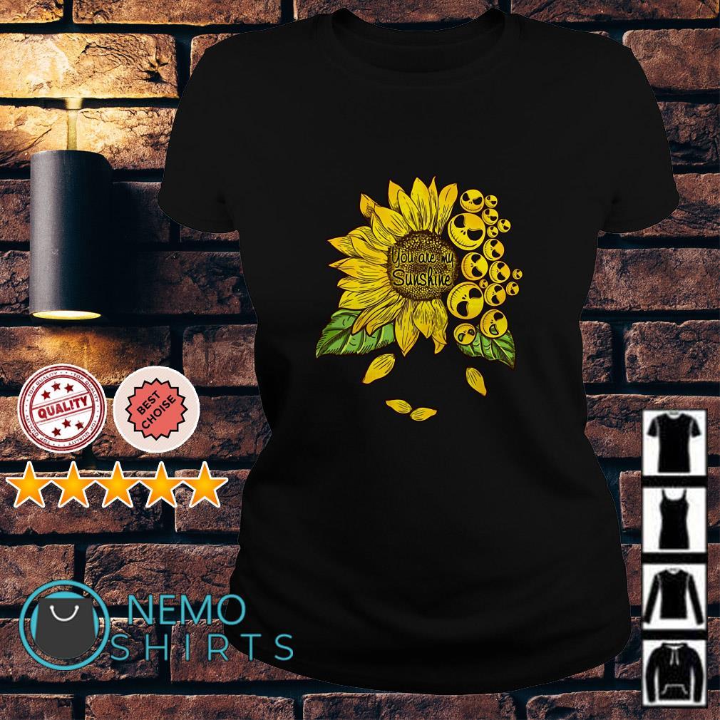 Jack Skellington Sunflower you are my sunshine Ladies tee