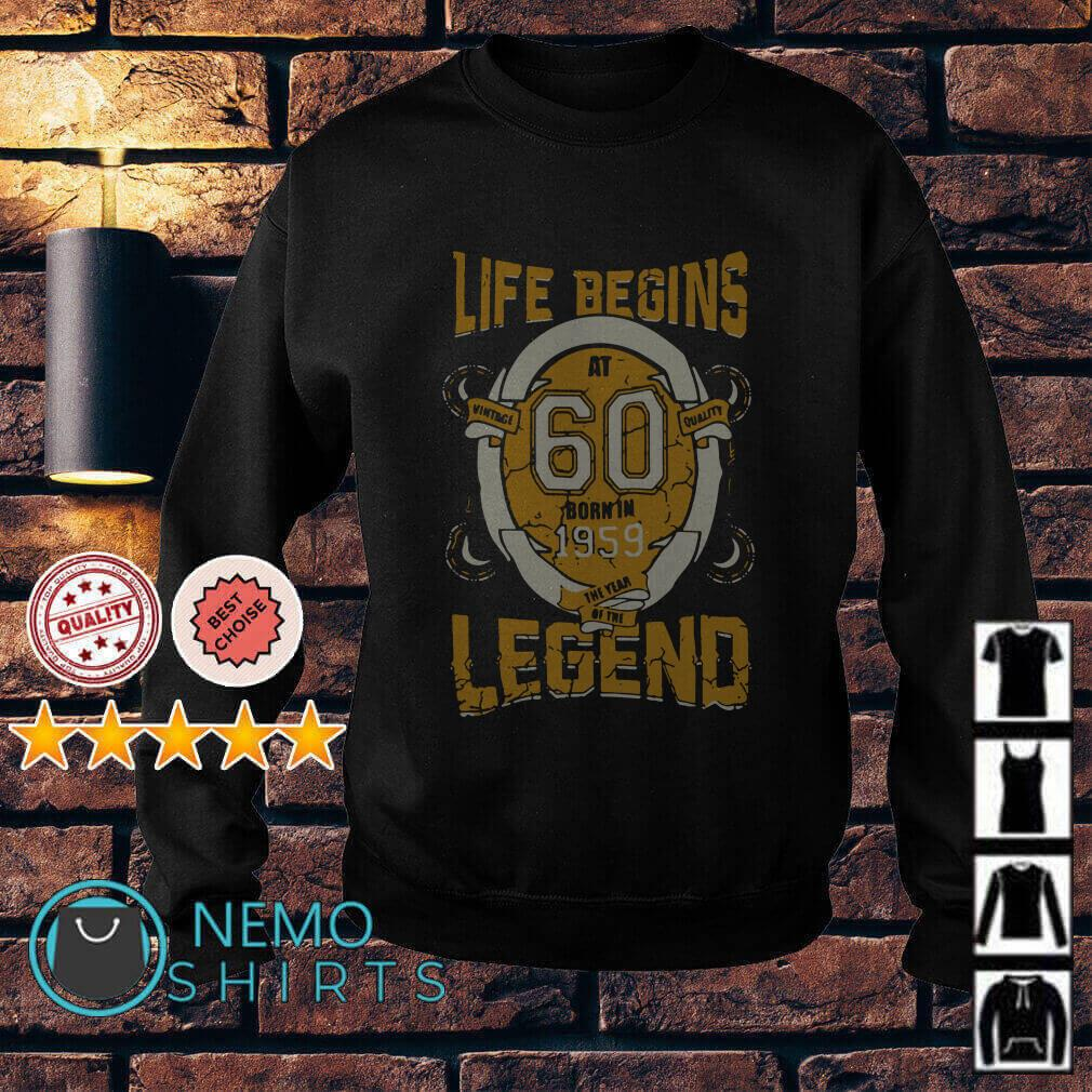 Life begins at 60 born in 1959 the year of the legend Sweater