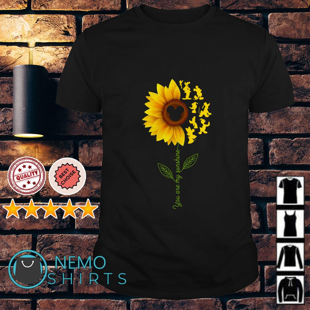 Mickey Mouse sunflower you are my sunshine shirt
