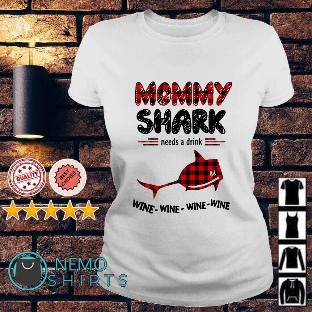 Mommy shark needs a drink wine wine wine wine Ladies tee
