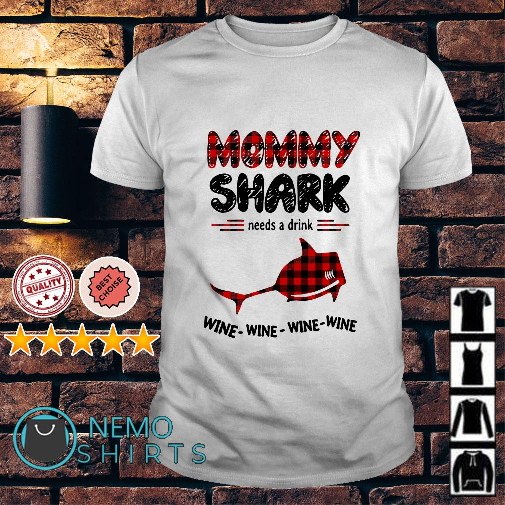Mommy shark needs a drink wine wine wine wine shirt