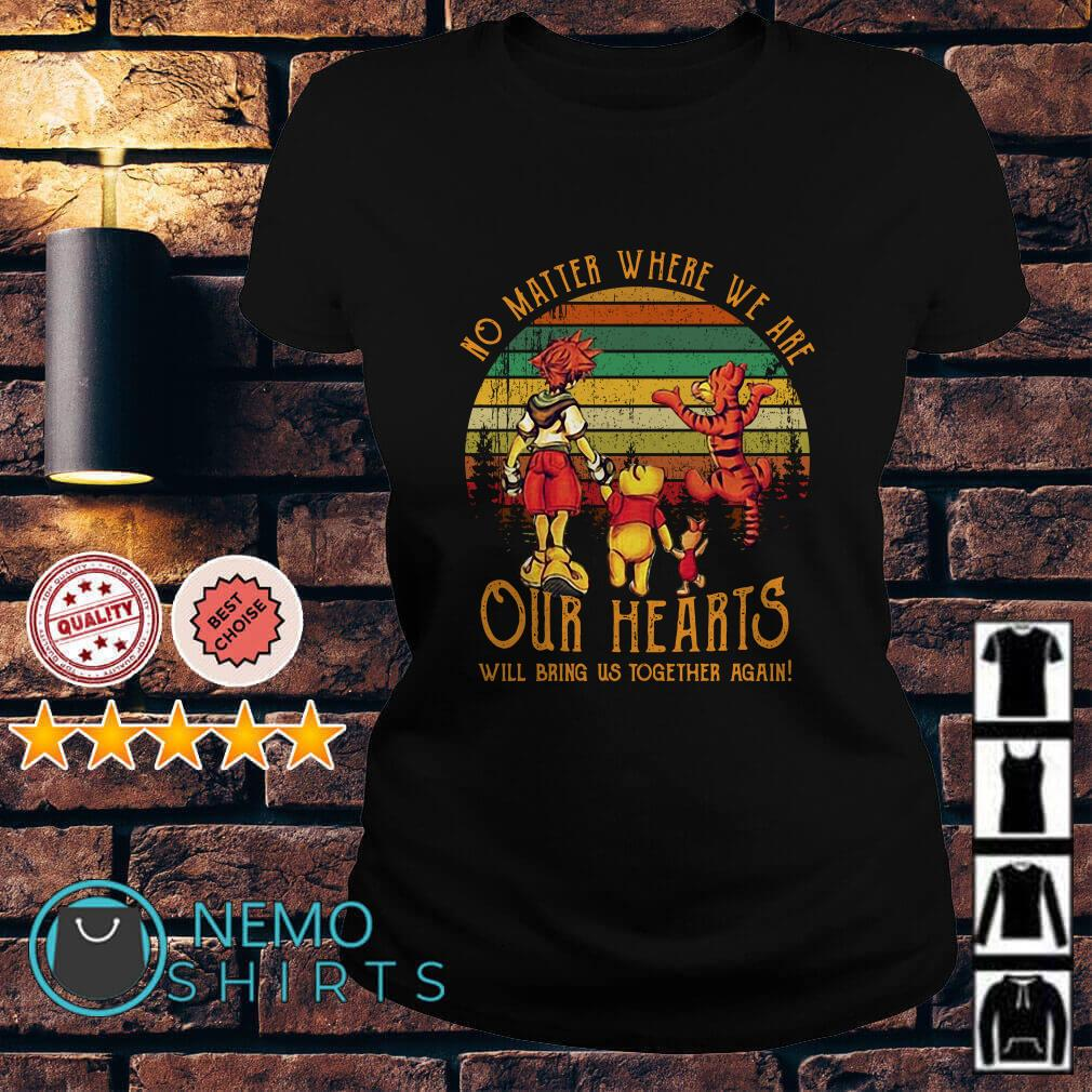 Pooh and friends No matter where we are our hearts will bring us together again vintage Ladies tee