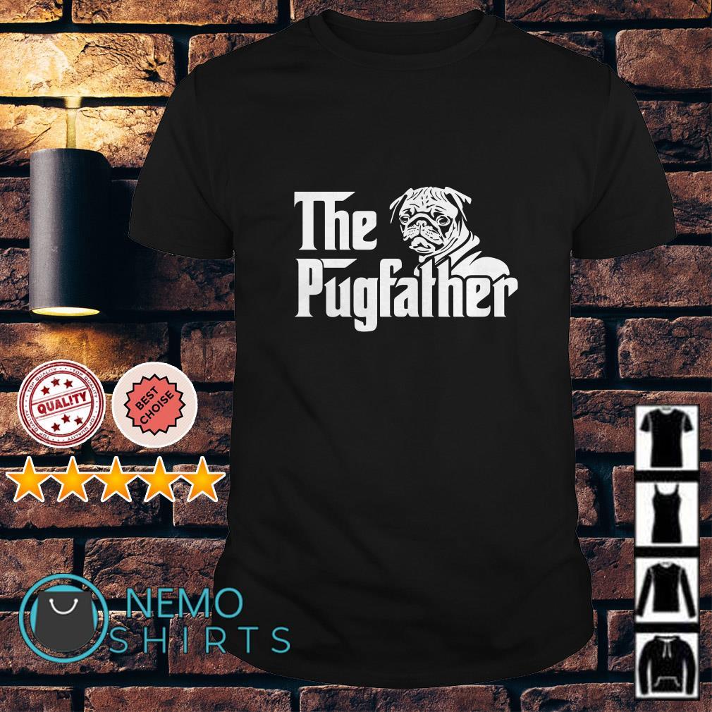 The pug farther shirt
