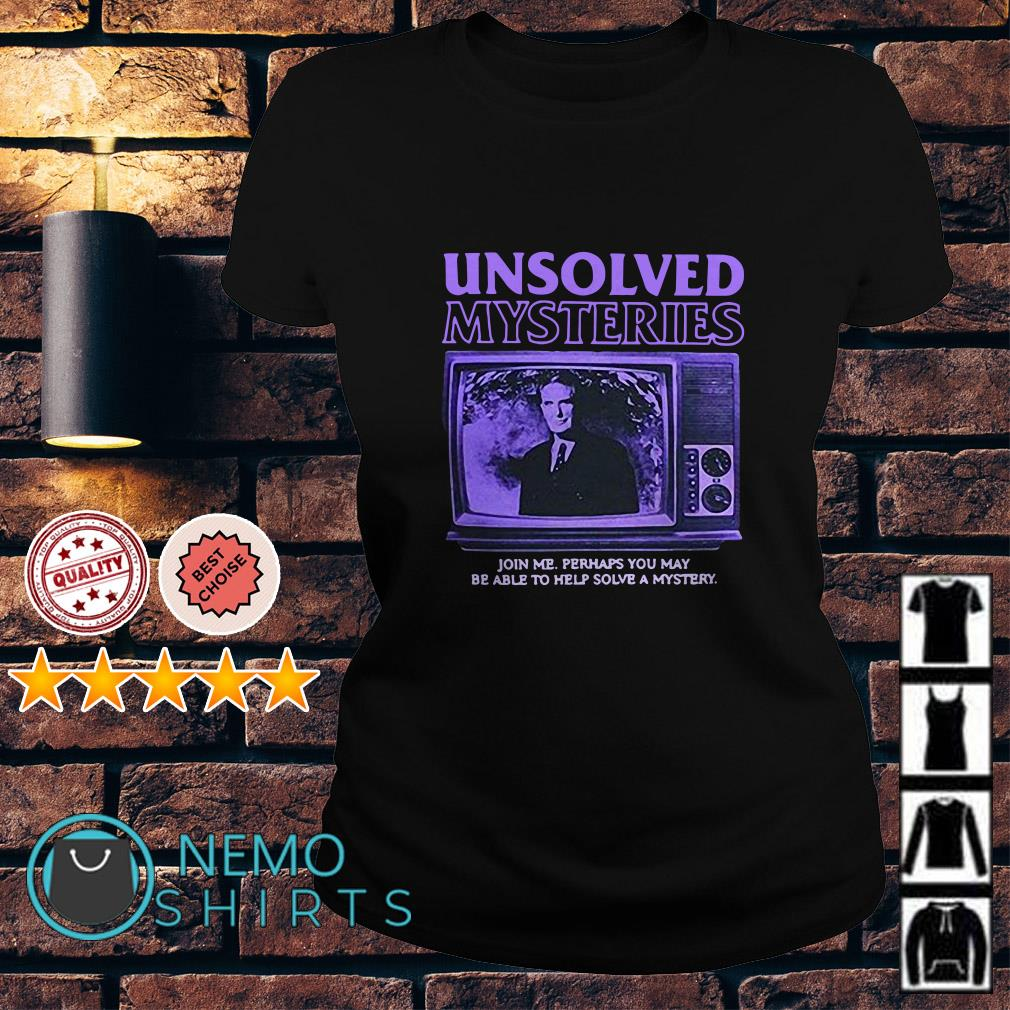 Robert Stack Unsolved mysteries john me perhaps you may be able Ladies tee