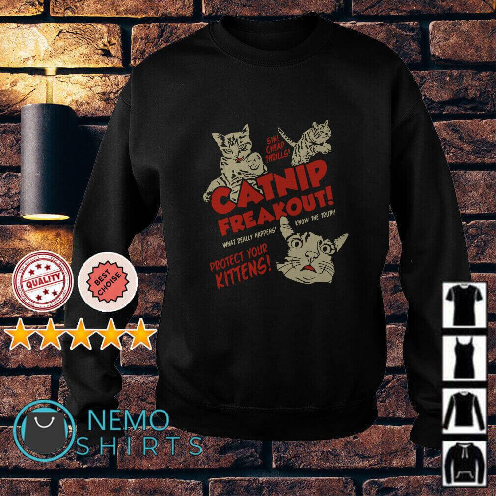 Sin cheap thrills catnip freakout what really happens know the truth Sweater