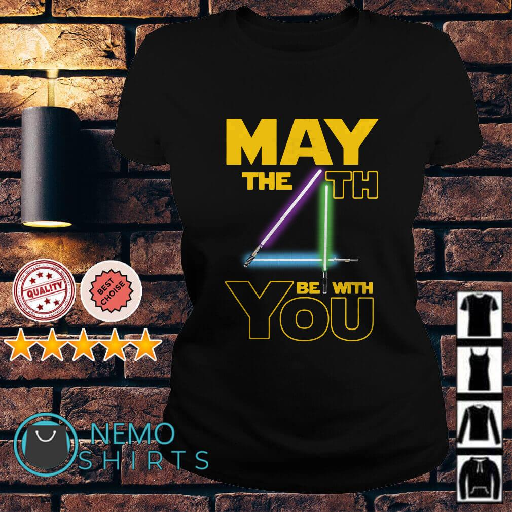 Star wars may the 4th be with you Ladies tee