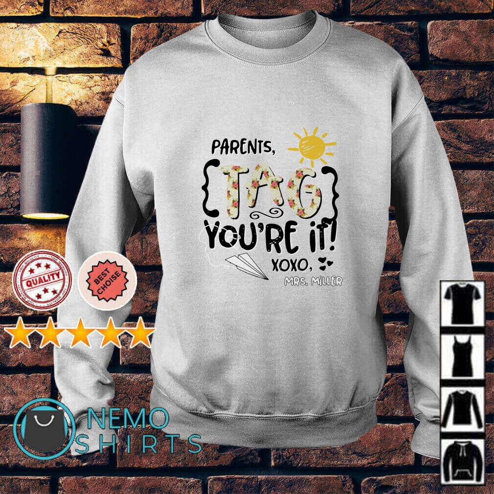 Sunshine Parents tag you're if xoxo Mrs. Miller Sweater