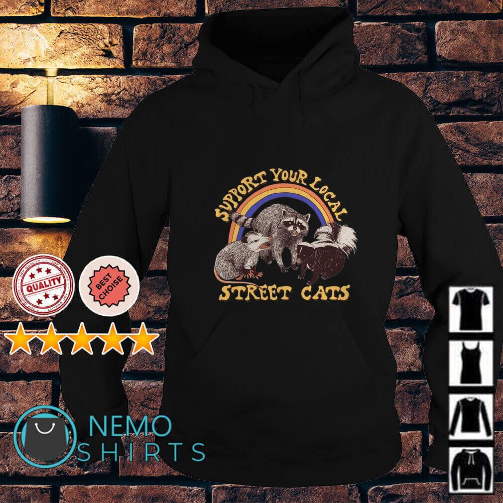 Support your local street cats Hoodie