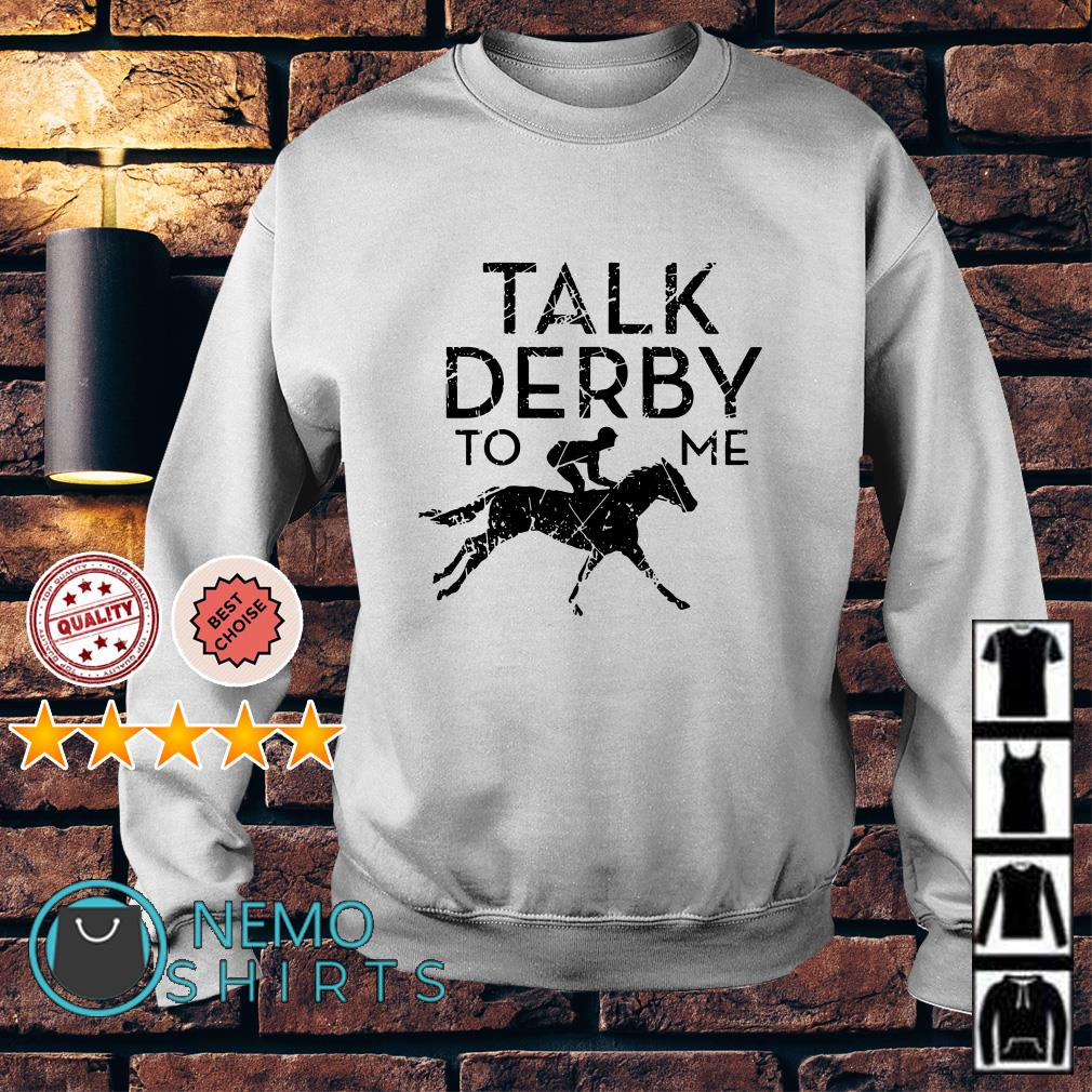 Talk berby to me Horse Racing Sweater
