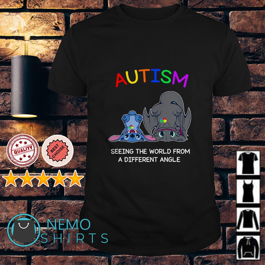 Toothless and Stitch Autism seeing the world from a different angle shirt