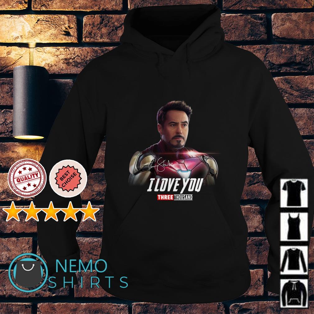 Avengers Tony Stark I love you three thousand signature Hoodie