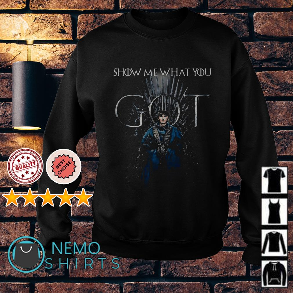 Bran Stark Show me what you Game of Thrones Sweater