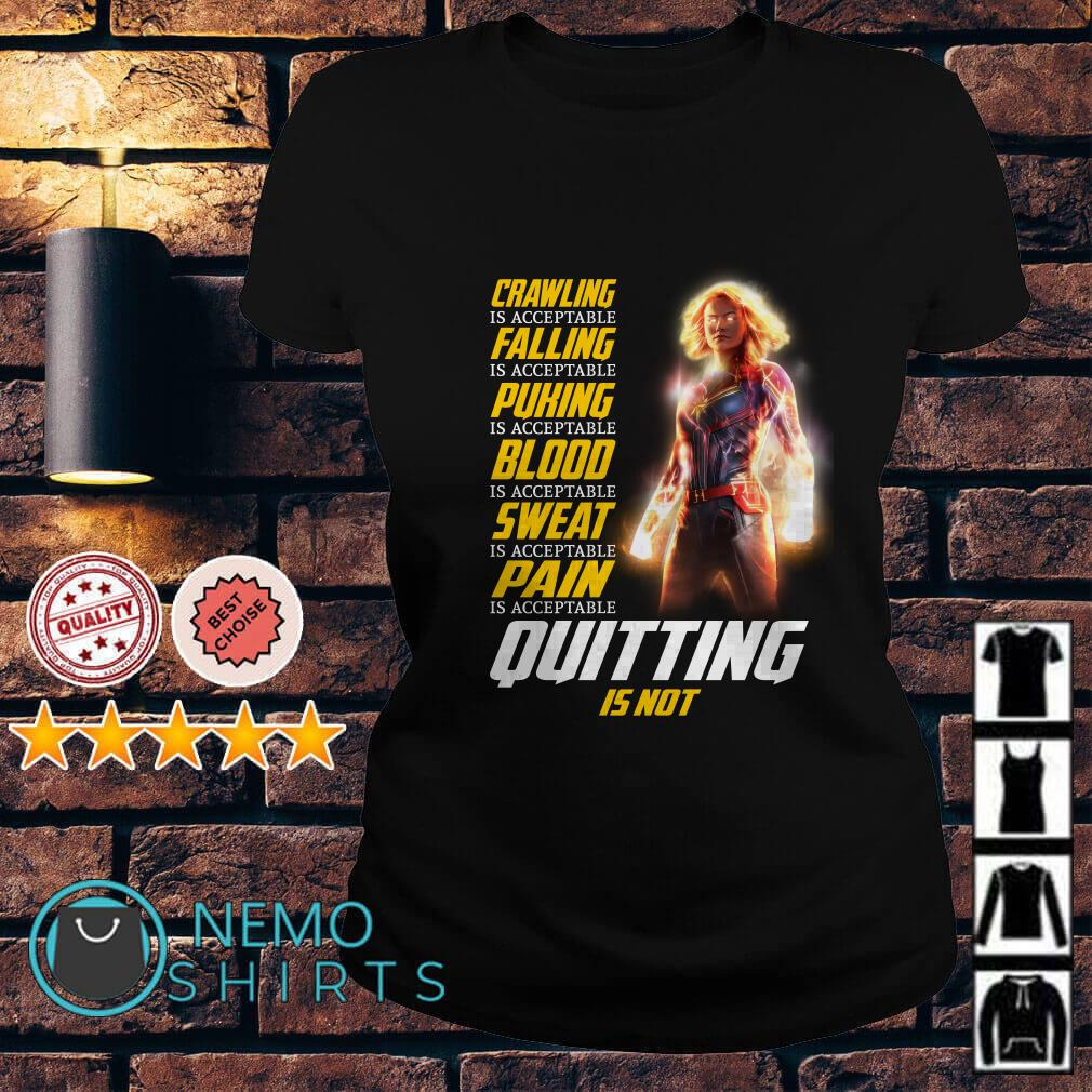 Captain Marvel crawling falling puking blood is acceptable quitting is not Ladies tee