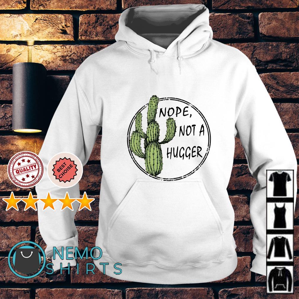 Catus nope not a hugger Hoodie