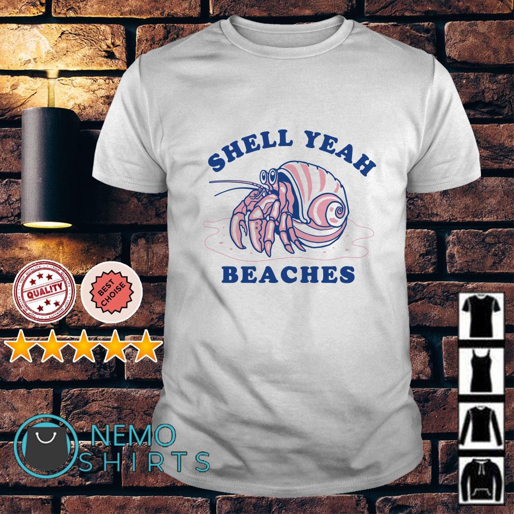 Dardanus calidus Shell yeah beaches shirt