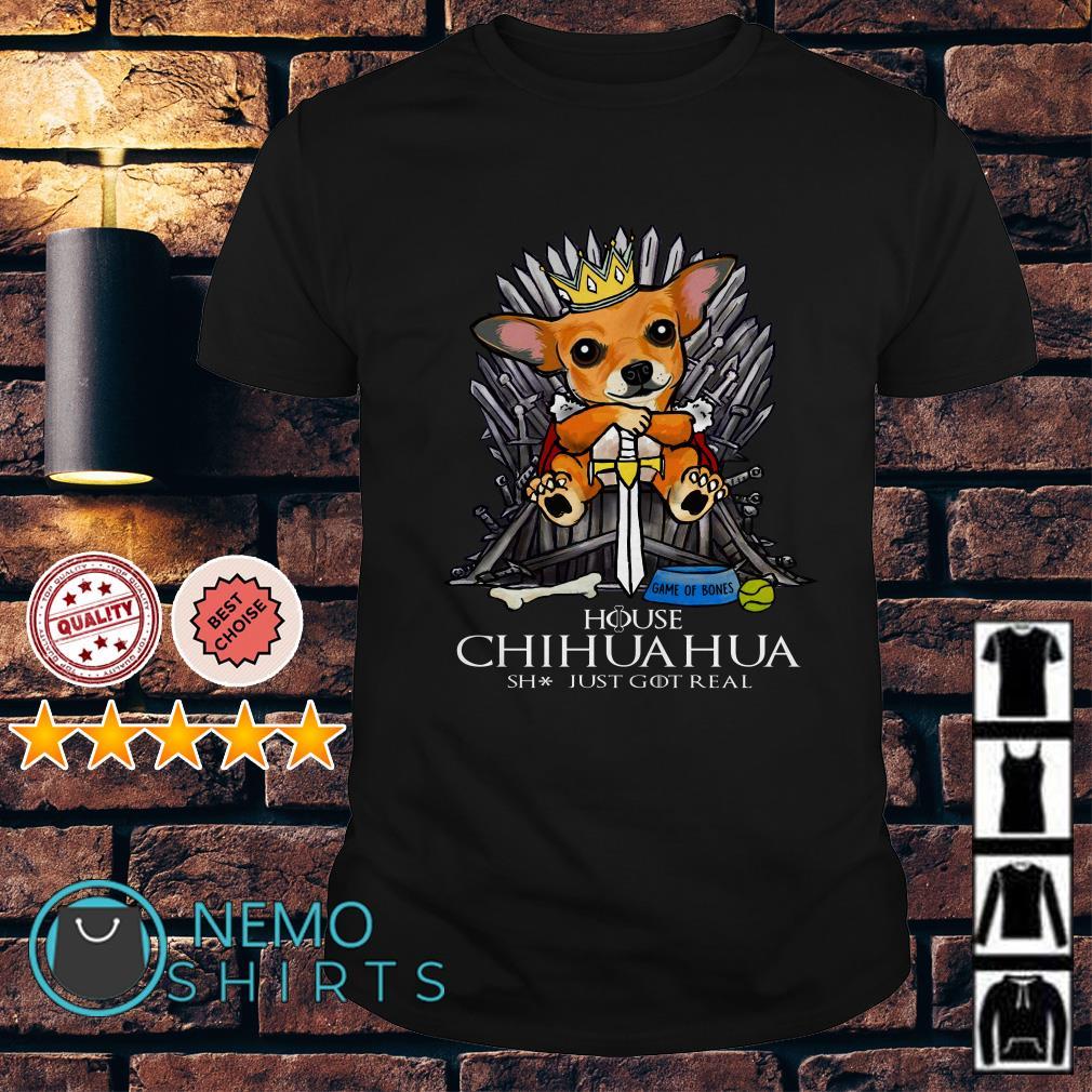Game Of Bones House Chihuahua shit just GOT real shirt