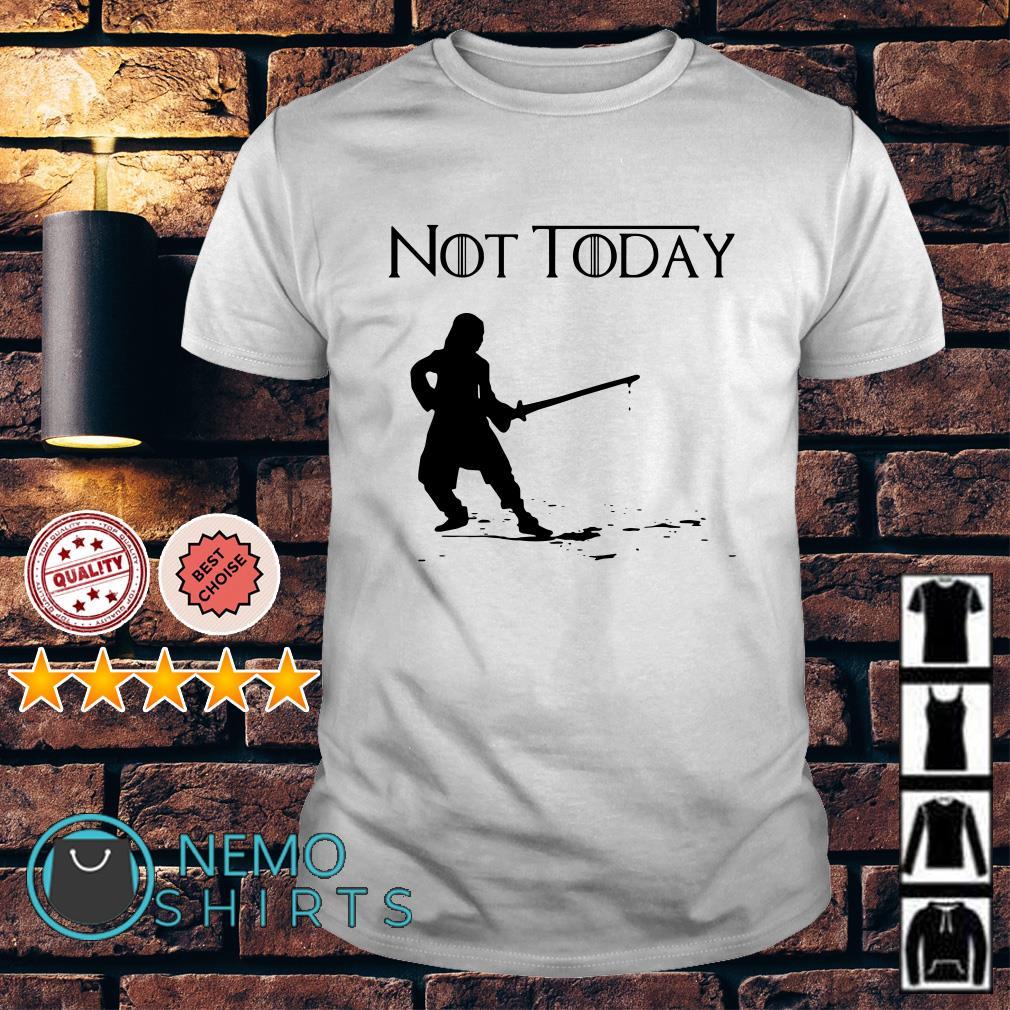 Game Of Thrones Arya Stark kill not today shirt