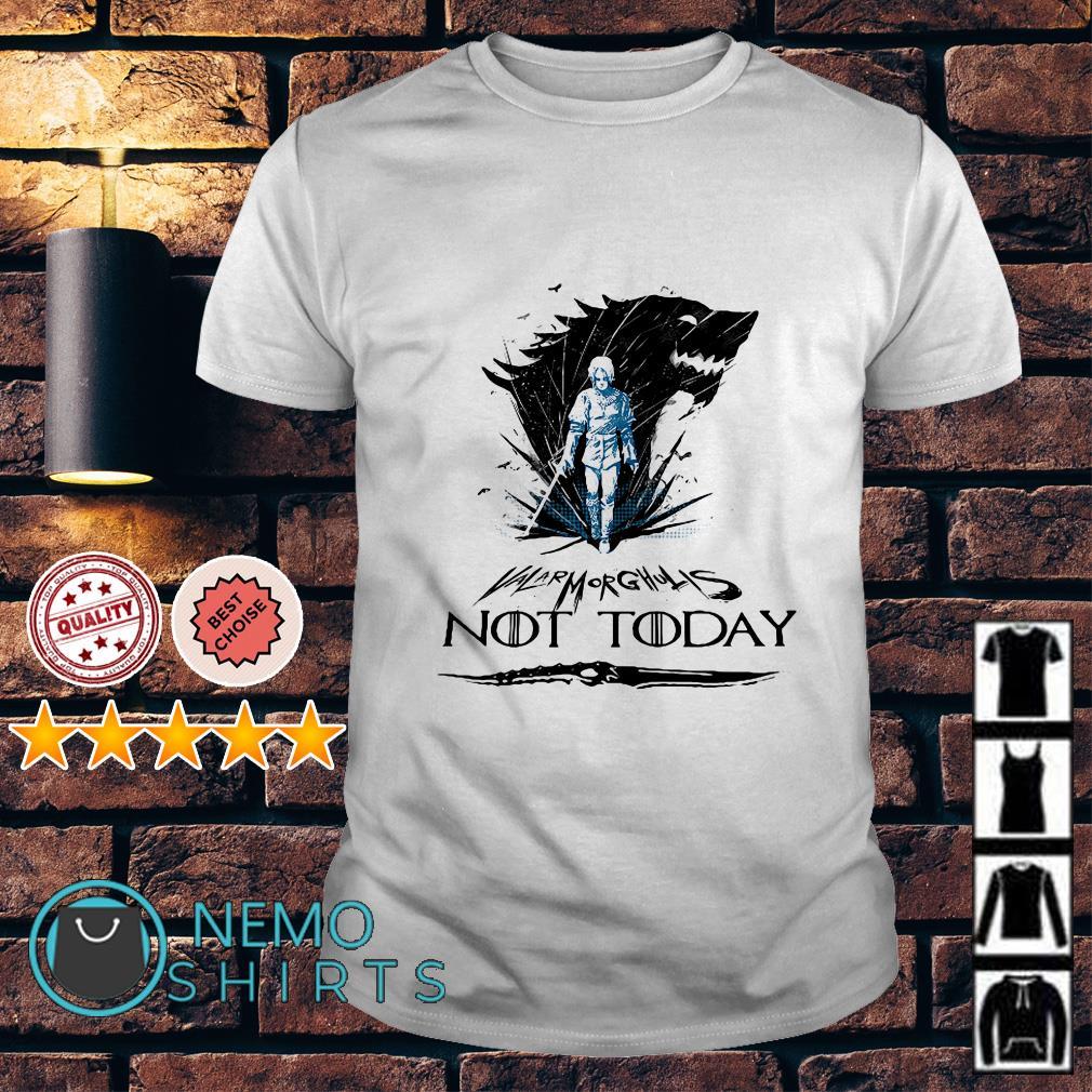 Game Of Thrones Arya Stark Valar Morghulis not today shirt