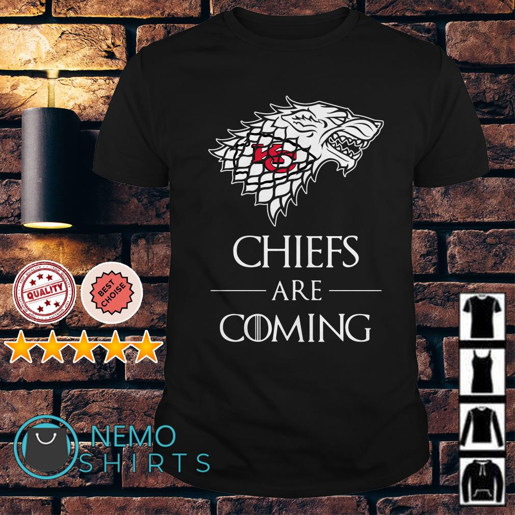 Game of Thrones Chiefs are coming shirt
