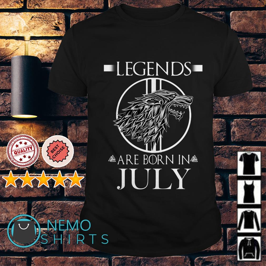 Game Of Thrones Dragon legends are born in July shirt