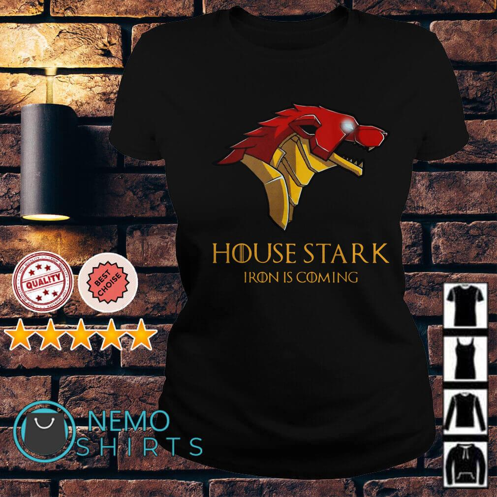Game of Thrones house stark Iron is coming Ladies tee