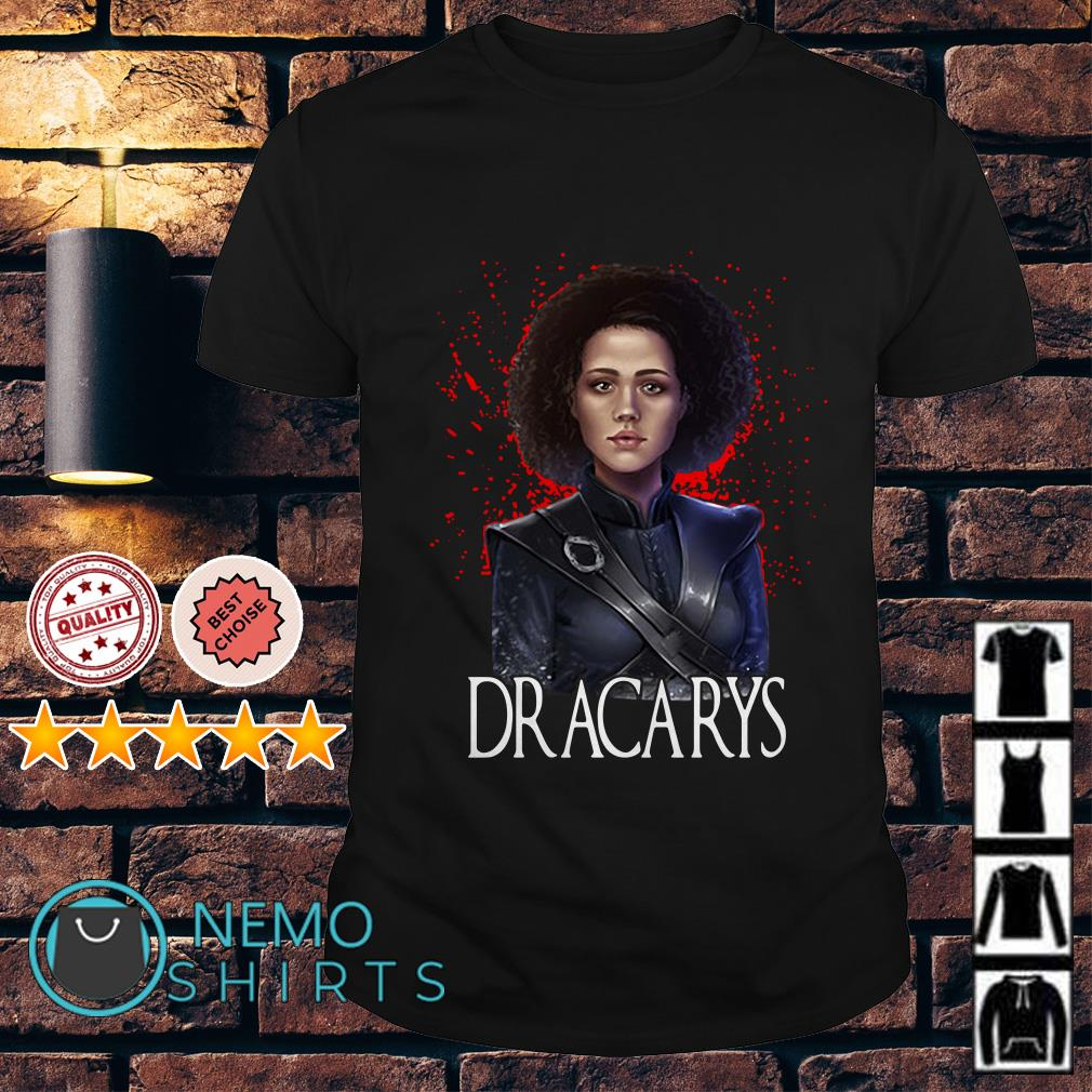 Game of Thrones Missandei Dracarys shirt