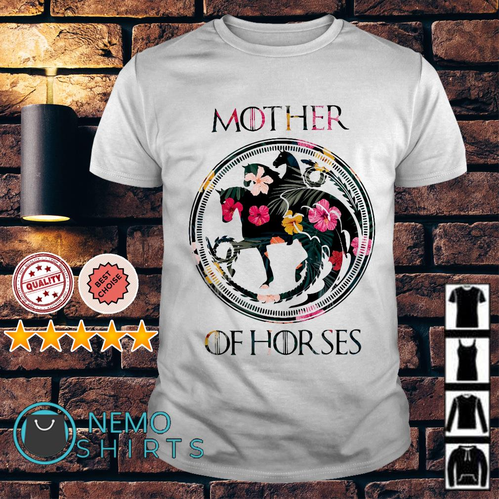 Game Of Thrones mother of horses shirt