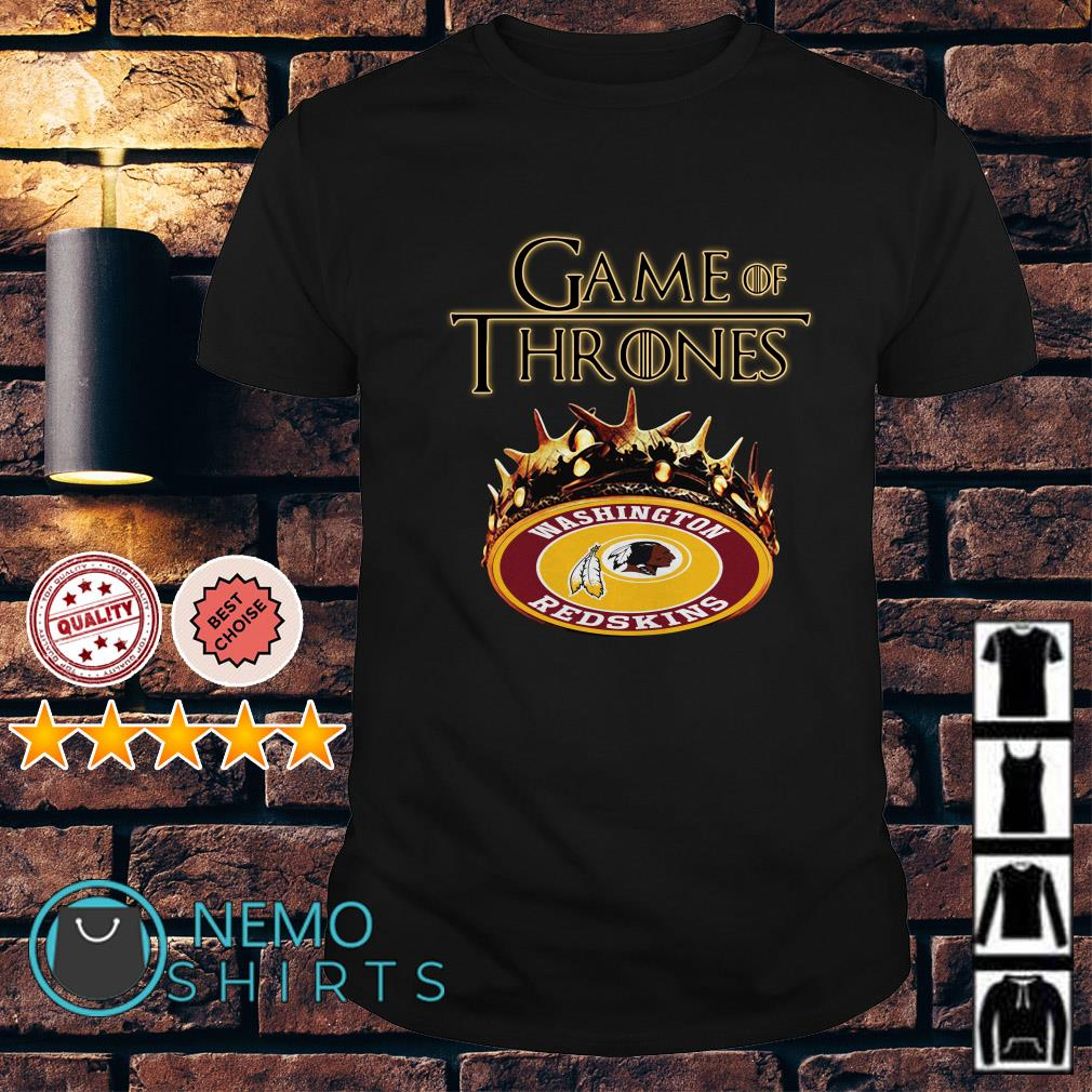 Game of Thrones Washington Redskins mashup shirt
