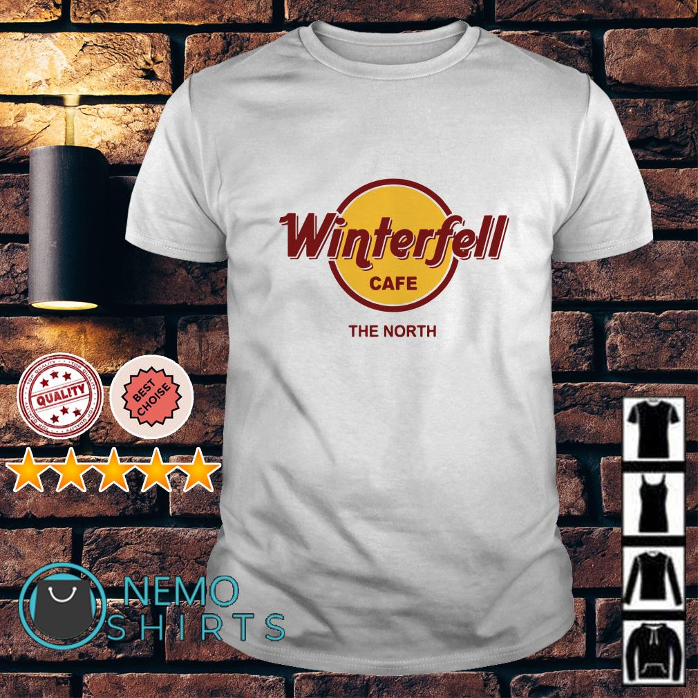 Game Of Thrones Winterfell Cafe The North shirt