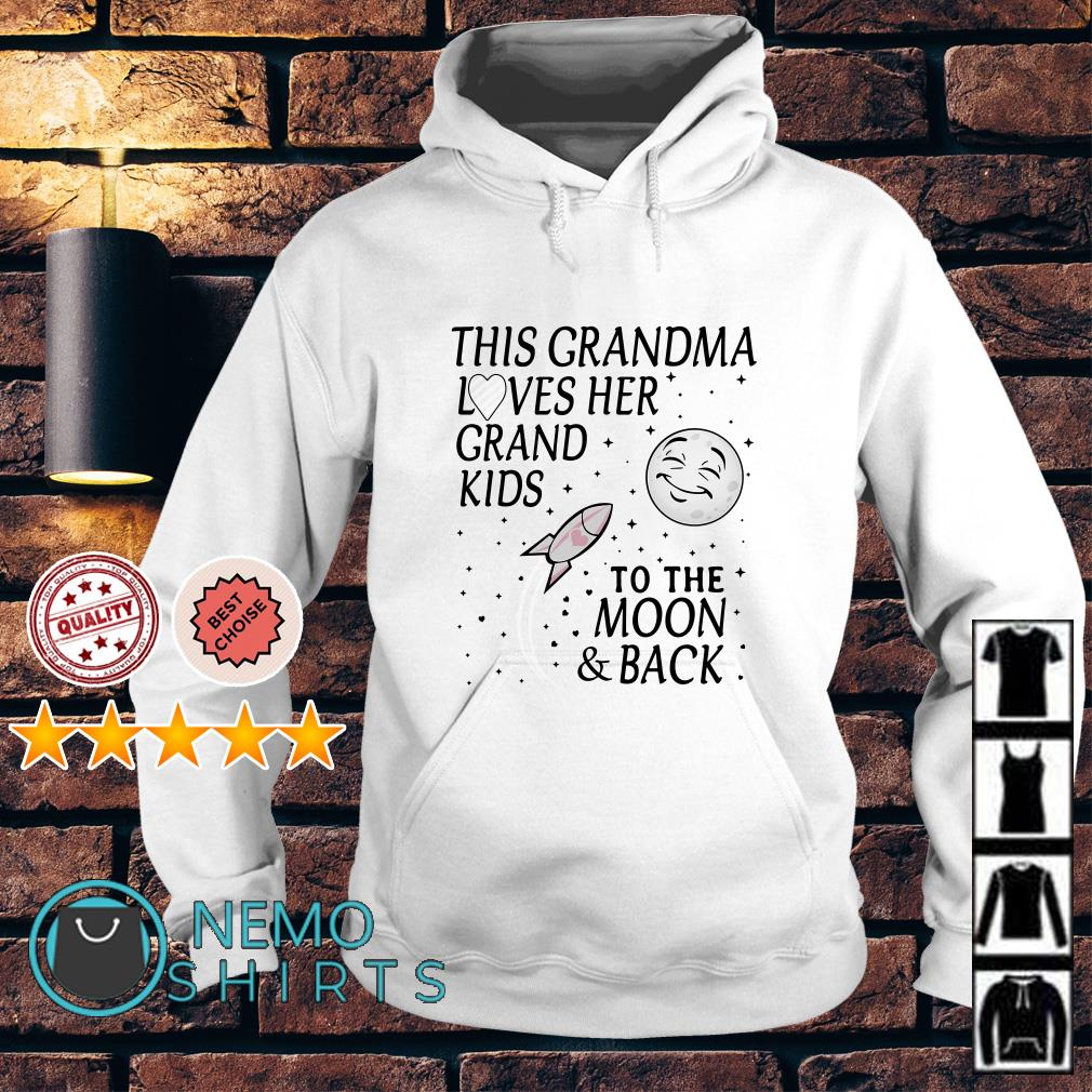 This Grandma loves her grand kids to the moon and back Hoodie
