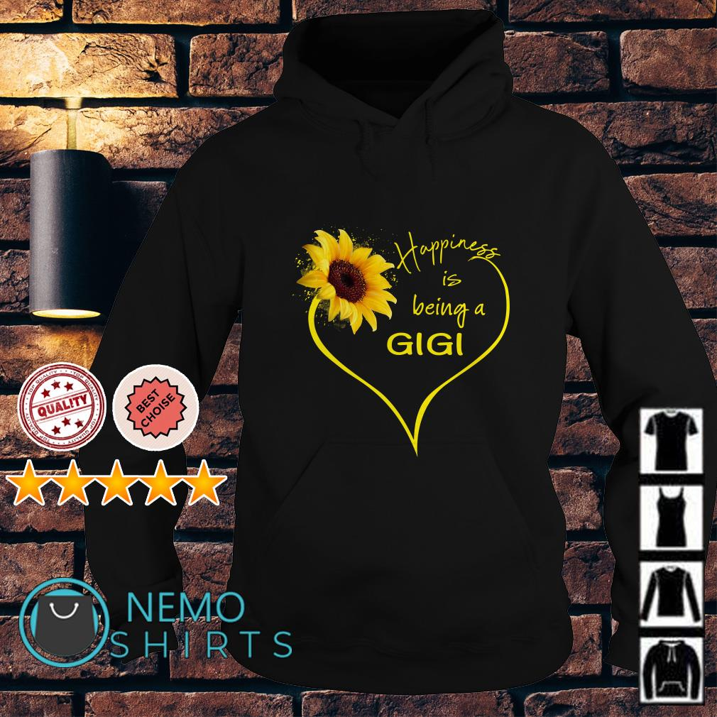 Happiness is being a Gigi Hoodie