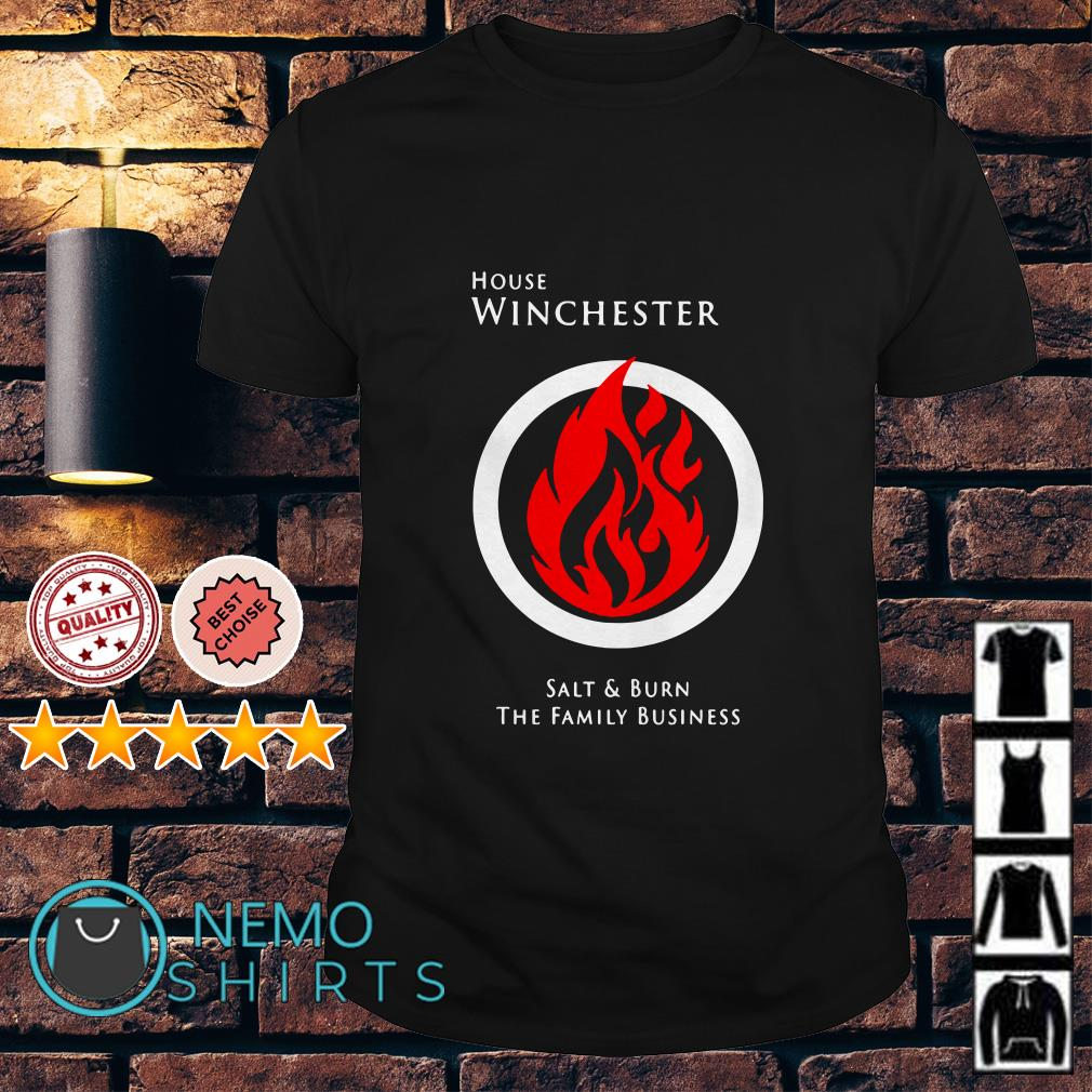 House winchester salt and burn the family business shirt
