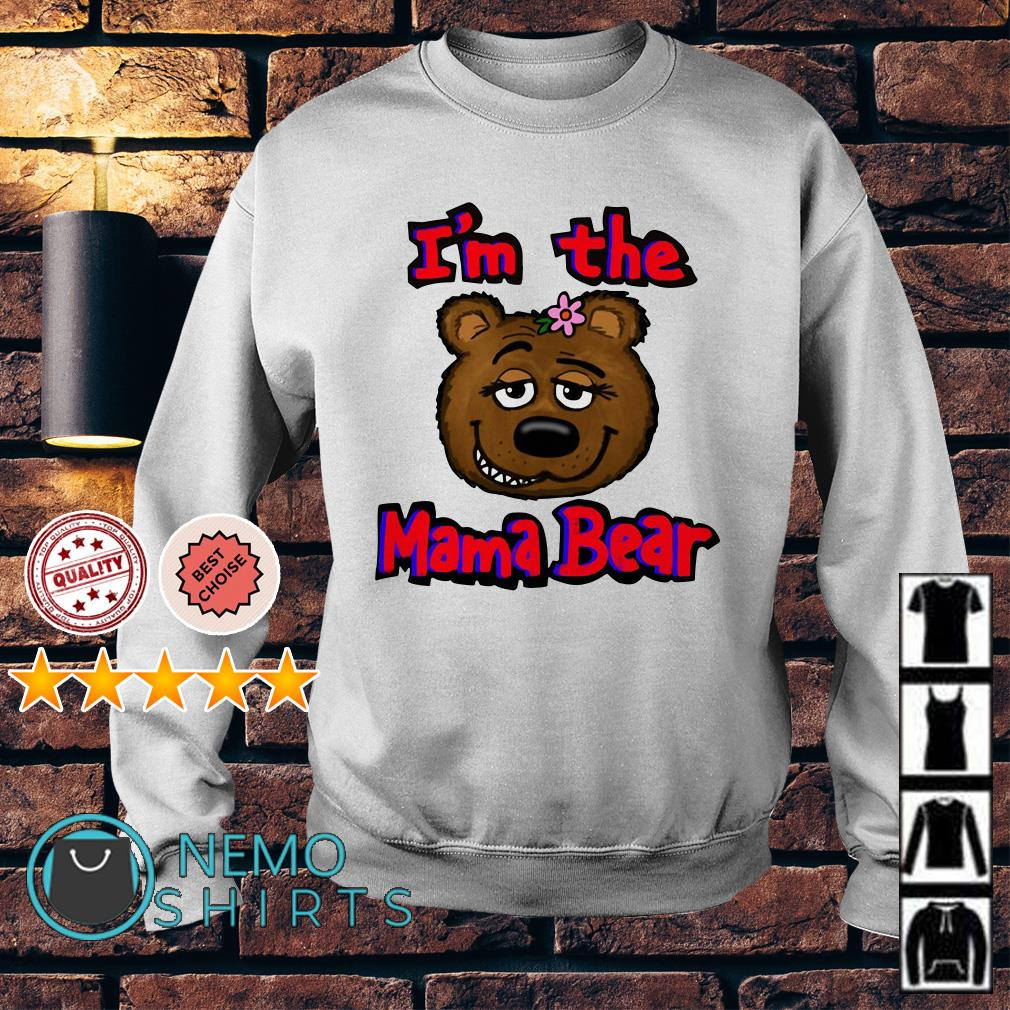 I'm the mama bear Sweater
