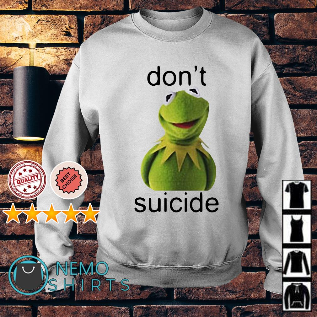Kermit the Frog don't suicide Sweater