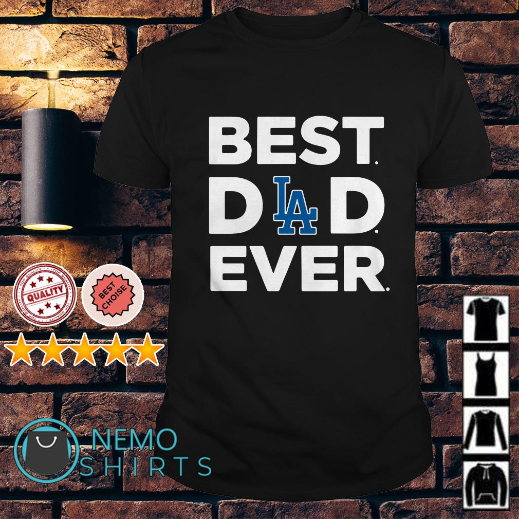 d4d595cc Raiders Queen classy sassy and a bit smart assy shirt. Los Angeles Dodgers  best Dad ever shirt