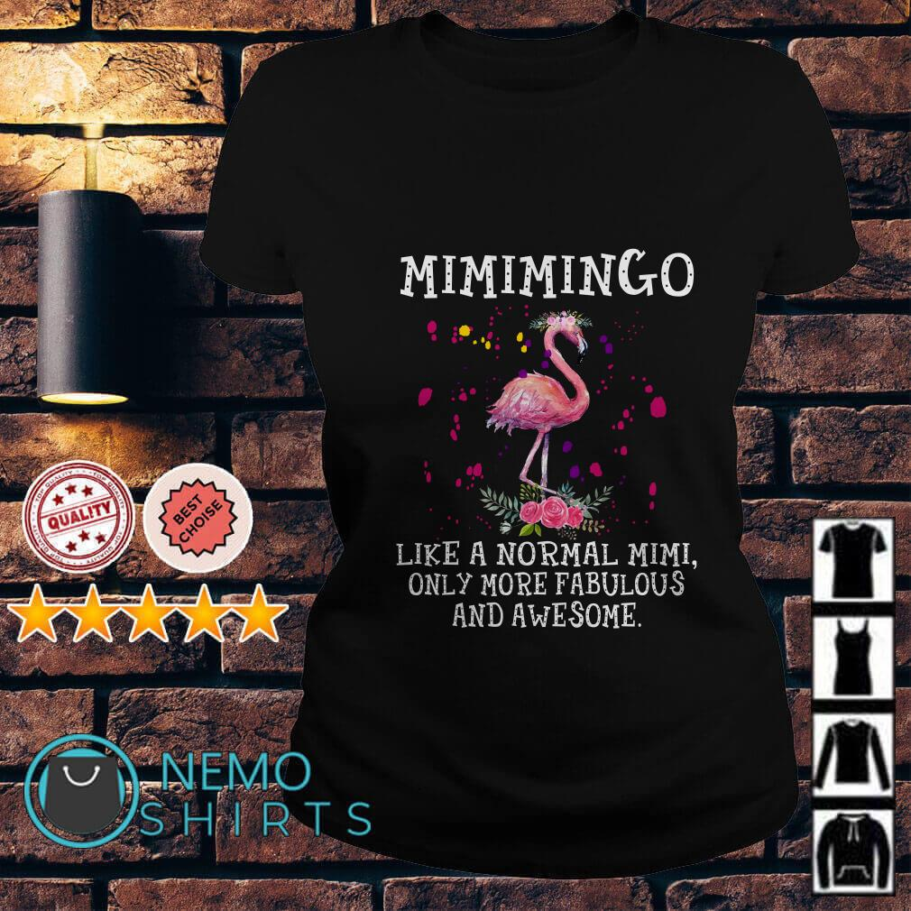Mimimingo like a mormal mimi only more fabulous and awesome Ladies tee