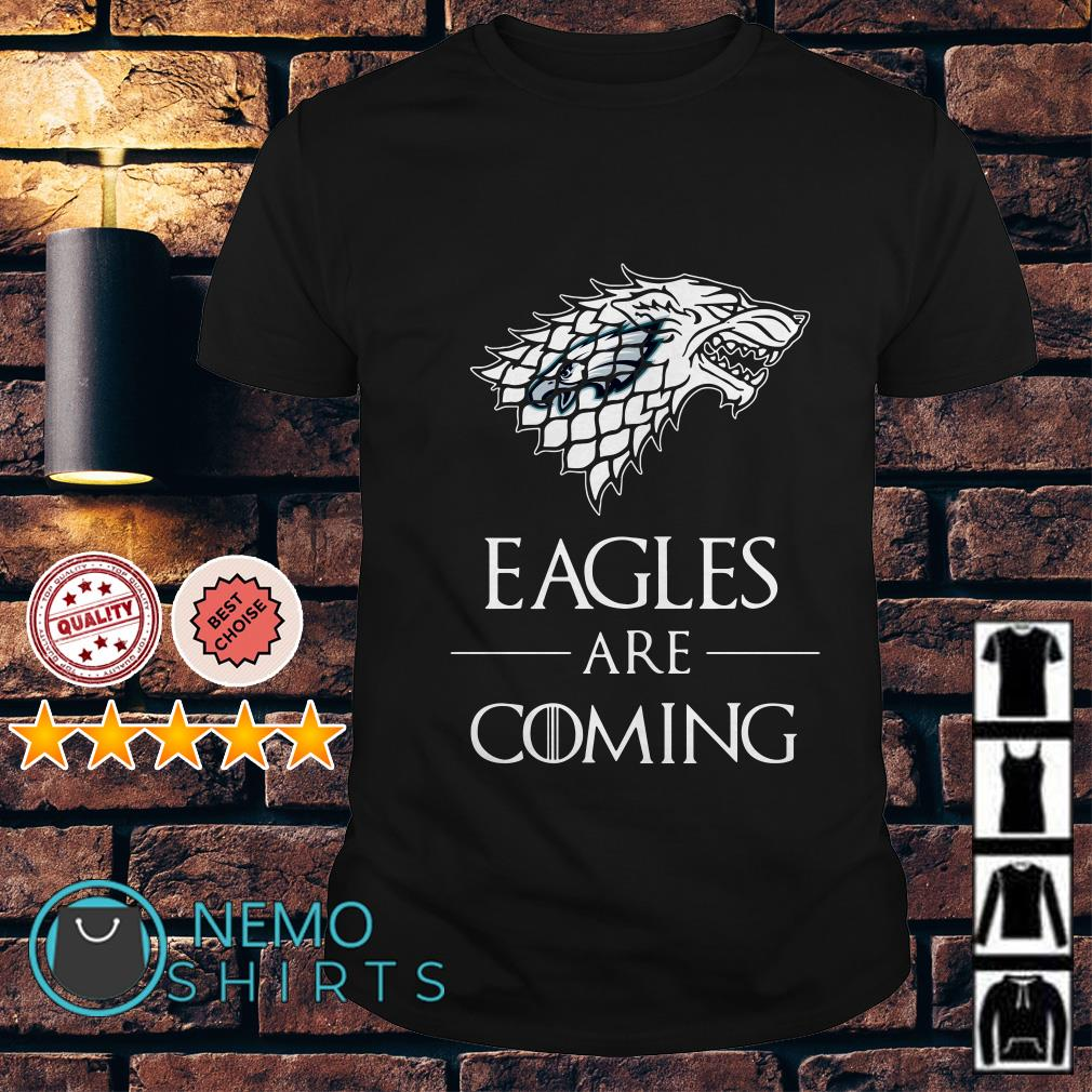 Philadelphia Eagles are coming Game of Thrones shirt