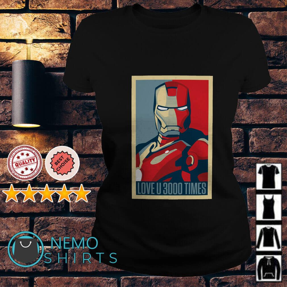Tony Stark Iron Man I love you 3000 times Ladies Tee